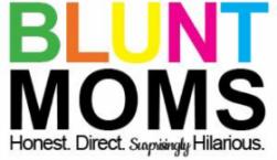 Blunt Moms